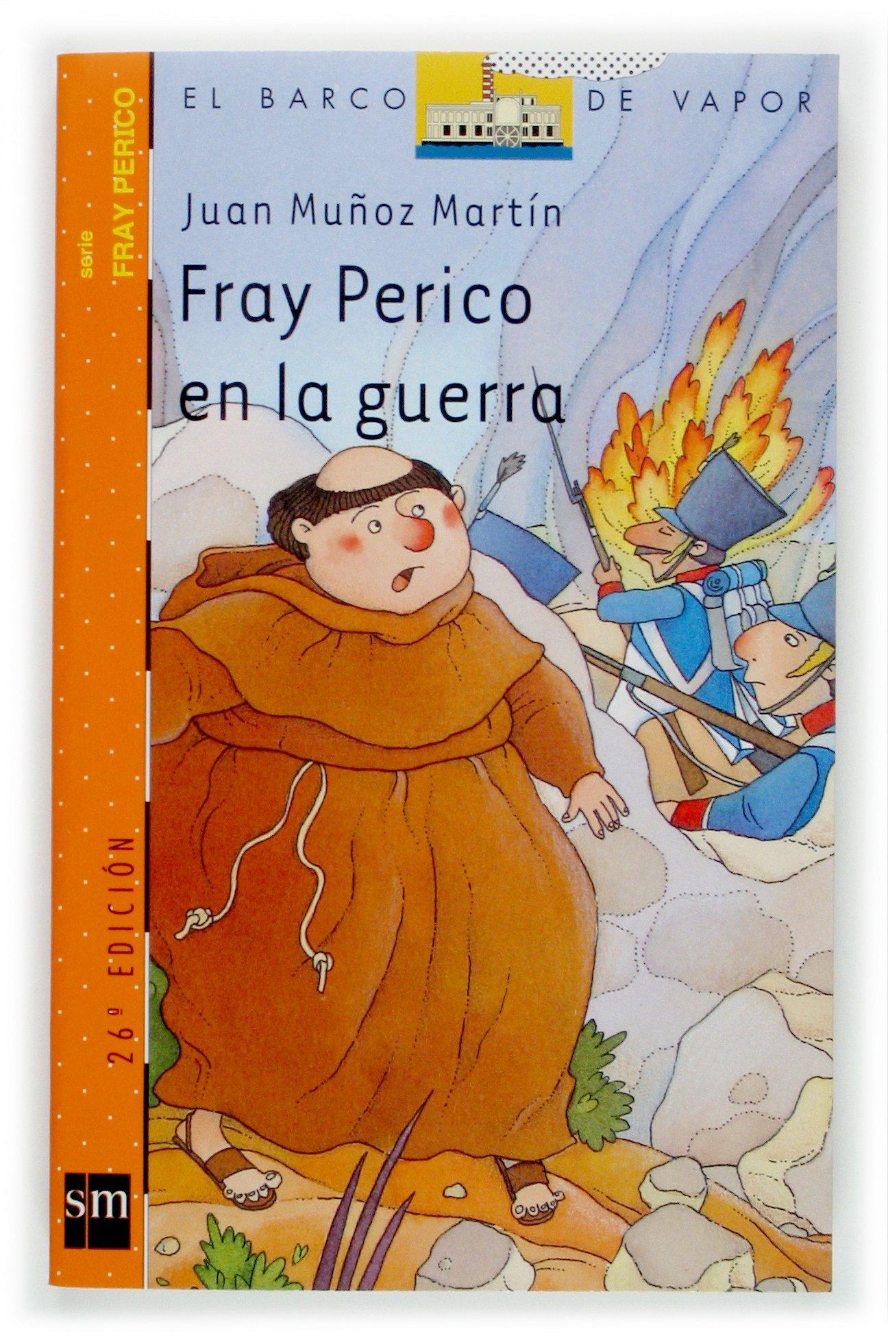 Fray Perico En La Guerra Barco De Vapor Naranja Muñoz Martín Juan Tello Gil Antonio 9788434894105 Books