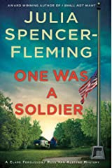One Was a Soldier: A Clare Fergusson and Russ Van Alstyne Mystery (Fergusson/Van Alstyne Mysteries Book 7) Kindle Edition