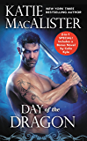 Day of the Dragon: Two full books for the price of one (Dragon Hunter Book 2)