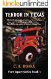 Terror In Texas (Torn Apart Book 1)