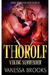 Thorolf: A Viking Warrior Romance (Viking Surrender Book 6) Kindle Edition
