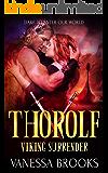 Thorolf: A Viking Warrior Romance (Viking Surrender Book 6)
