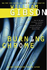 Burning Chrome Kindle Edition