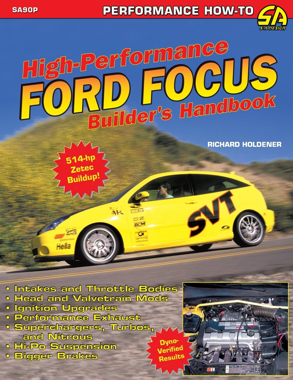 High Performance Ford Focus Builders Handbook: Amazon.es: Richard Holdener: Libros en idiomas extranjeros