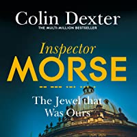 The Jewel That Was Ours: Inspector Morse Mysteries, Book 9