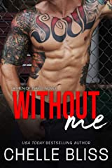Without Me (Men of Inked Book 5) Kindle Edition