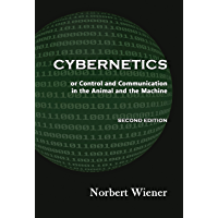 Cybernetics, Second Edition: or Control and Communication in the Animal and the Machine