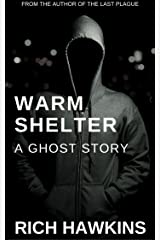 Warm Shelter: A Ghost Story Kindle Edition
