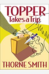 Topper Takes a Trip Kindle Edition