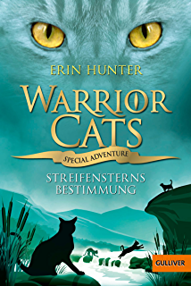 Warrior Cats - Special Adventure 4. Streifensterns Bestimmung (German Edition)