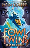 The Fowl Twins (2) - Deny All Charges