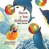 Zaira y los delfines (Spanish Edition)