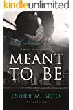 Meant To Be: A Heart Series Companion Novel (The Heart Series) (English Edition)