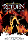 Kingdom Keepers: The Return Book Two: Legacy of Secrets