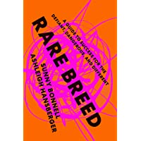 Rare Breed: A Guide to Success for the Defiant, Dangerous, and Different