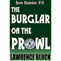 The Burglar on the Prowl (Bernie Rhodenbarr Book 10) (English Edition)
