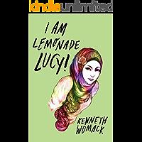 I Am Lemonade Lucy: A Novel