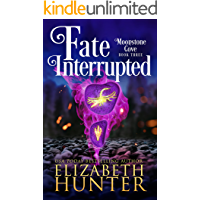 Fate Interrupted: A Paranormal Women's Fiction Novel (Moonstone Cove Book 3)