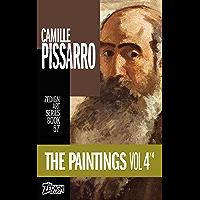 Camille Pissarro - The Paintings Vol 4 (Zedign Art Series Book 57)
