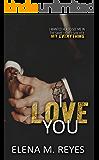 I Love You (An I Saw You 1.5 Novelette)