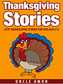 THANKSGIVING STORIES Cute Thanksgiving Stories for Kids and
