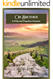 Oh Brother: A Pride and Prejudice Variation