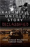 Kashmir's Untold Story: Declassified (English Edition)
