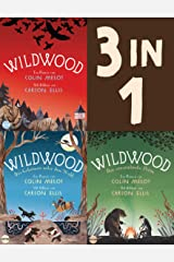 Die Wildwood-Chroniken Band 1-3: Wildwood / Das Geheimnis unter dem Wald / Der verzauberte Prinz (3in1-Bundle): Die komplette Trilogie in einem Band (German Edition) Kindle Edition