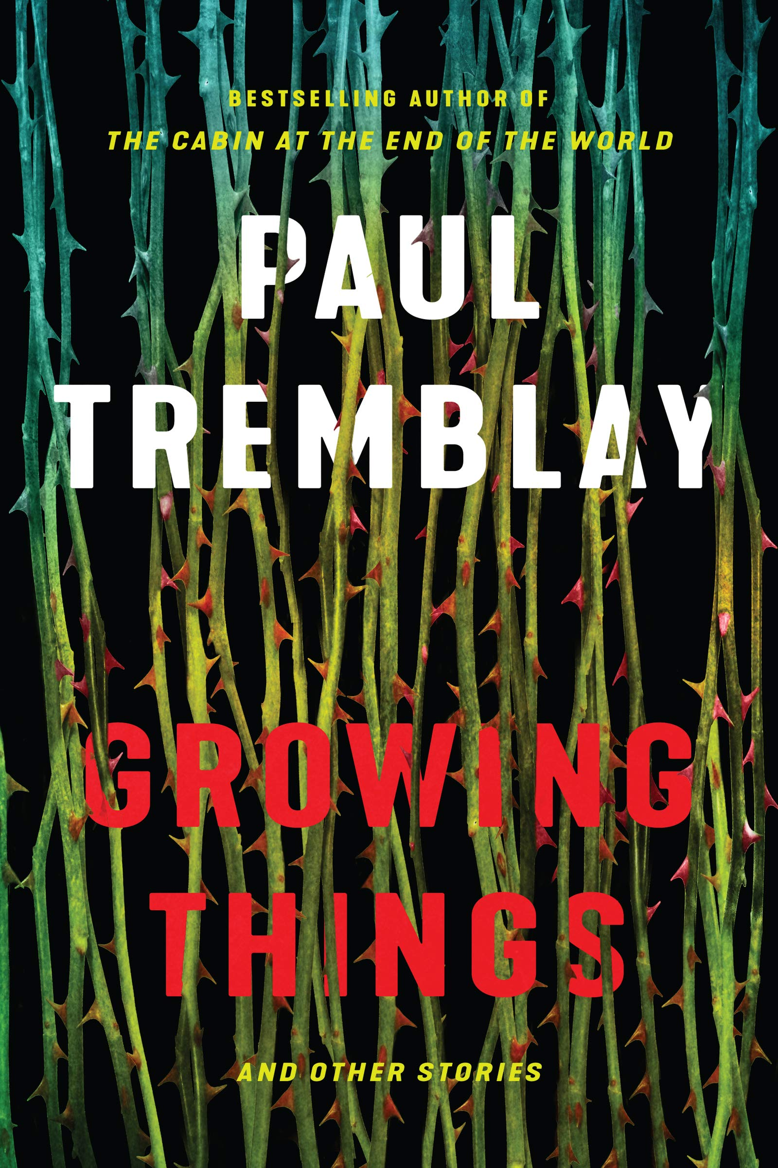 Image result for paul tremblay growing things