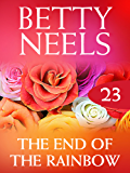 The End of the Rainbow (Mills & Boon M&B) (Betty Neels Collection, Book 23) (English Edition)