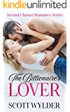 The Billionaire's Lover (Second Chance Romance Series)