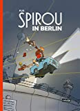 Spirou in Berlin (Spirou & Fantasio Spezial)