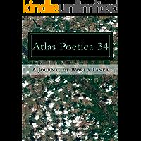 Atlas Poetica 34: A Journal of World History