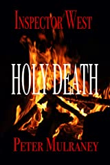 Holy Death (Inspector West Book 3) Kindle Edition