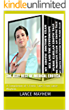 The Very Best of Medical Erotica: A Compilation of 5 Erotic Tales From Lance Mayhem