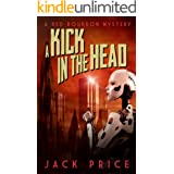 A Kick in the Head (The Red Bourbon Mysteries Book 2)