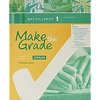 Make The Grade Bachillerato 1. Workbook (Edicion en Catalan)