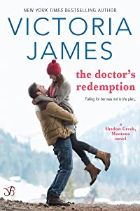 The Doctor's Redemption (Shadow Creek, Montana Book 3)