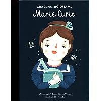 Marie Curie (Little People, Big Dreams): Volume 6