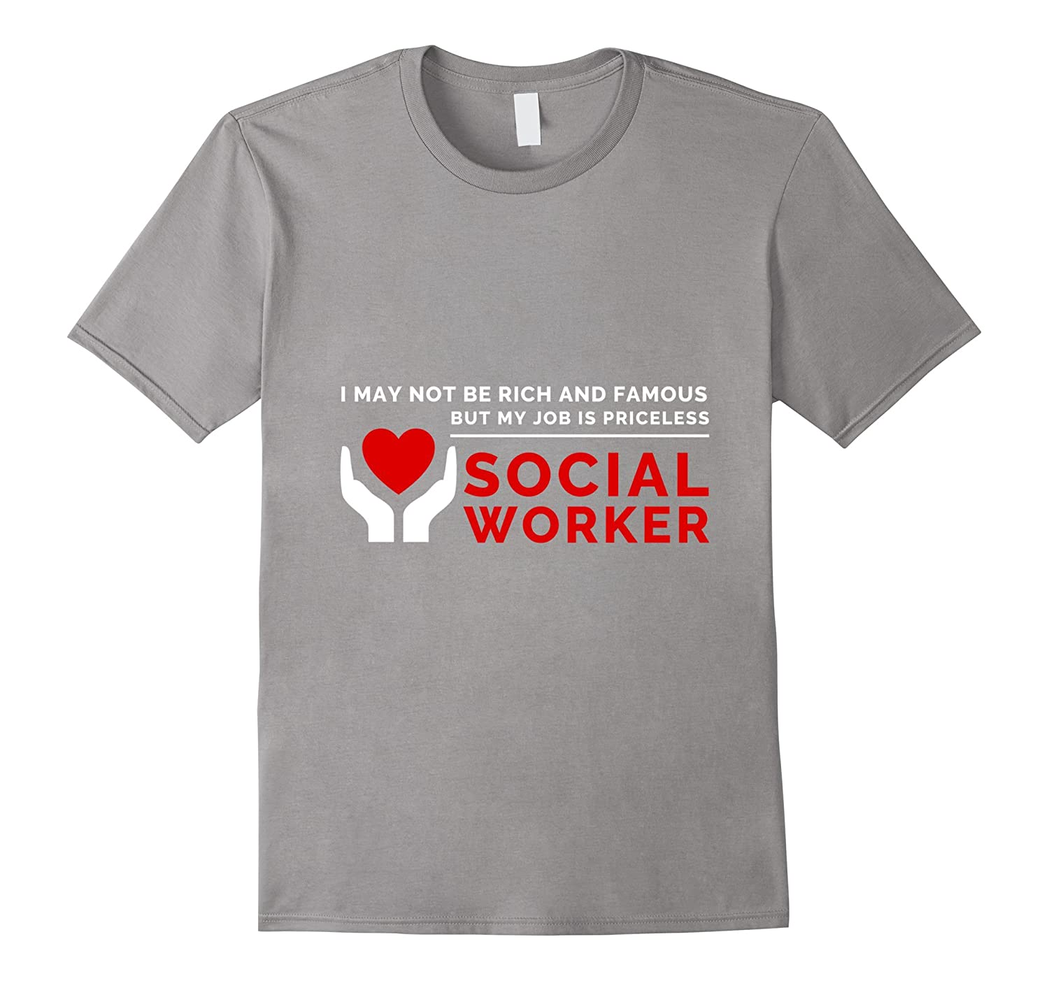 My Job Is Priceless – Social Worker Quote Shirt-TD