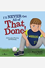 I'll Never Get All of That Done!: A Story about Planning and Prioritizing: 8 (Executive Function) Paperback