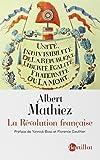La Révolution française : La chute de la royauté, la Gironde et la Montagne, la Terreur