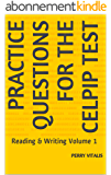 Practice Questions for the CELPIP Test: Reading & Writing Volume 1 (English Edition)