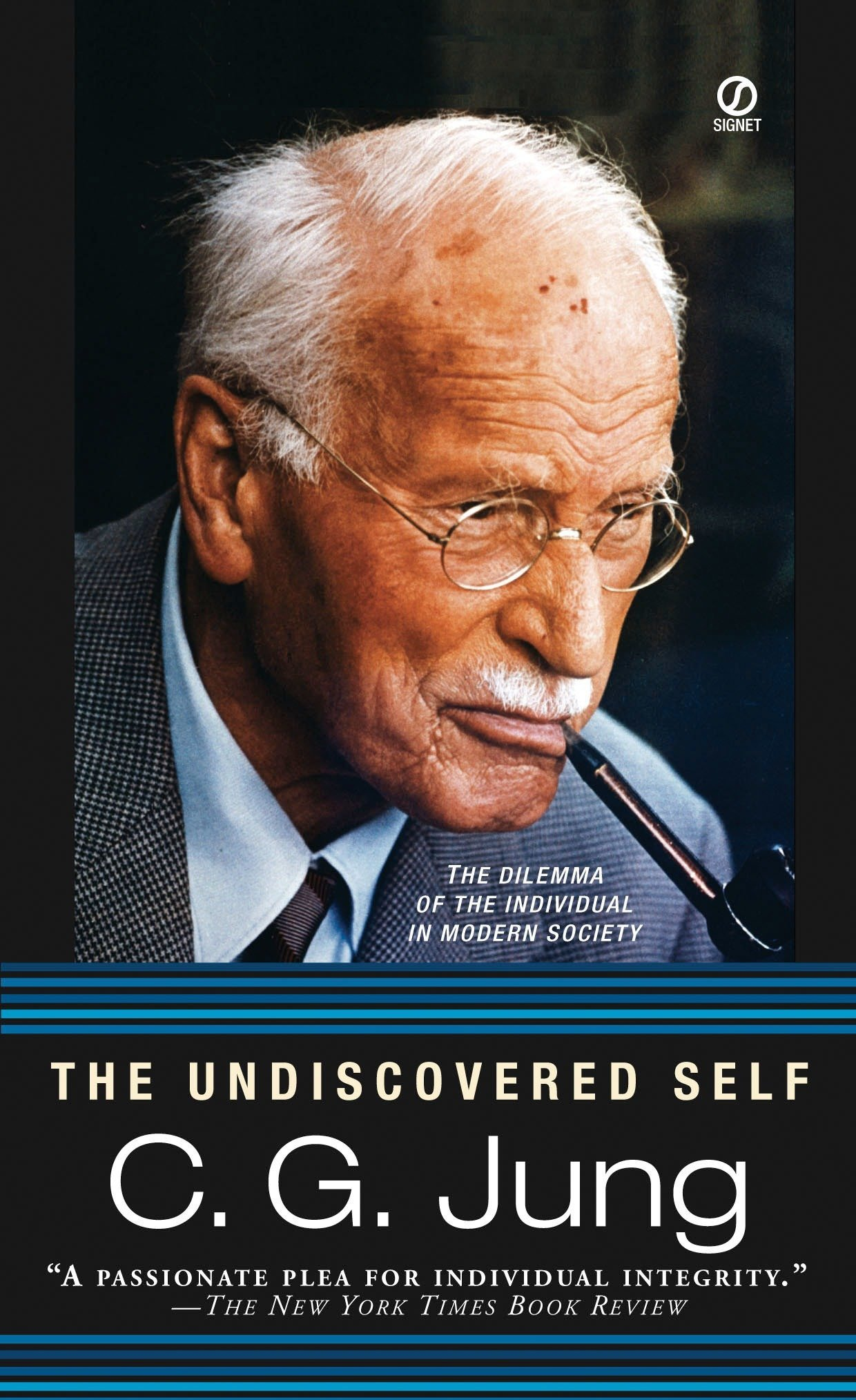 The Undiscovered Self: The Dilemma of the