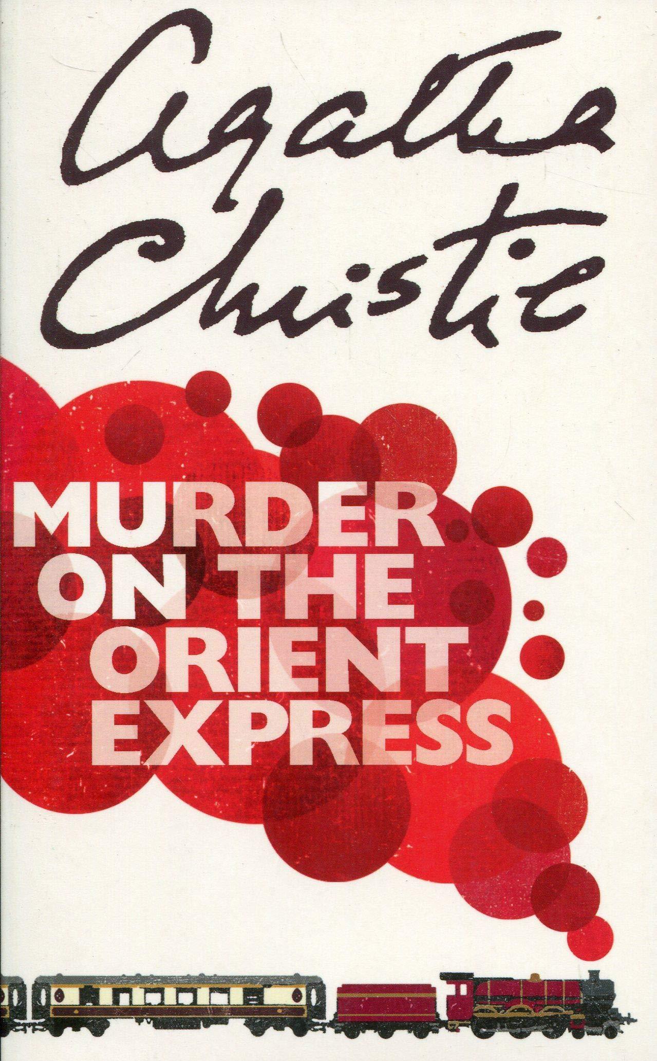 Murder on the Orient Express: Christie Agatha: 8601404238970: Amazon.com:  Books