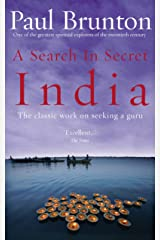 A Search In Secret India: The classic work on seeking a guru Kindle Edition