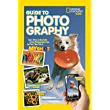 National Geographic Kids Guide to Photography: Tips & Tricks on How to Be a Great Photographer From the Pros & Your Pals at M
