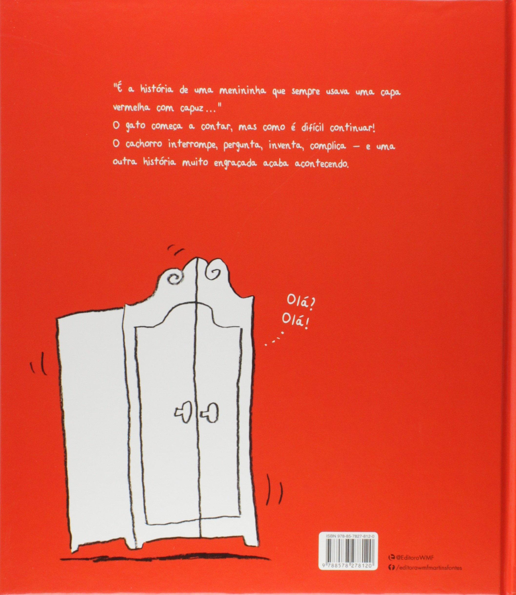 O Gato, o Cachorro, Chapeuzinho, os Ovos Explosivos, o Lobo e o Guarda-Roupa da Vovó (Em Portuguese do Brasil): Diane Fox: 9788578278120: Amazon.com: Books