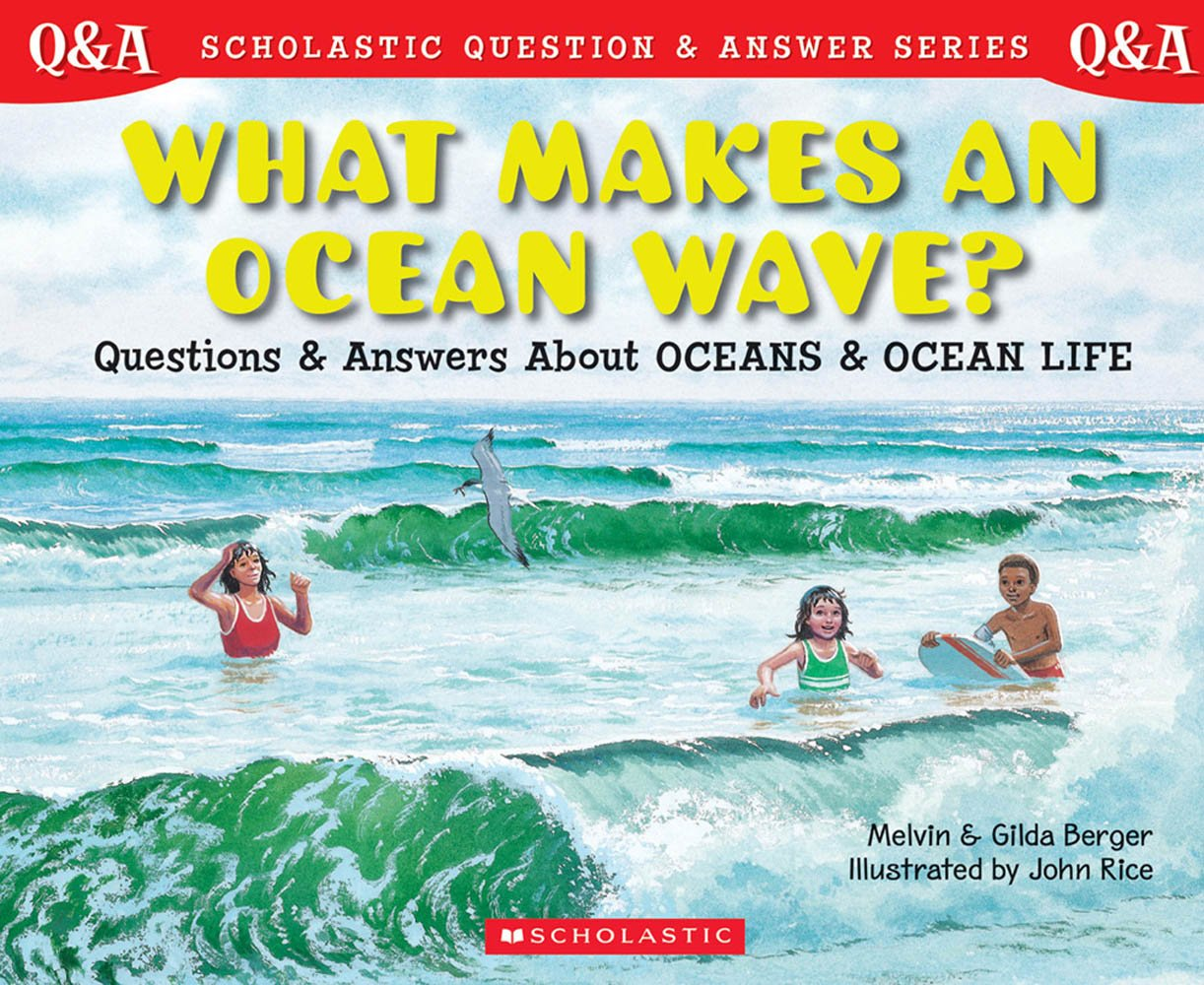 Download Library Book: What Makes An Ocean Wave? Questions and Answers About Oceans and Ocean Life (Rise and Shine) pdf epub