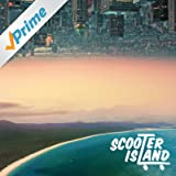 Scooter Island [Explicit]